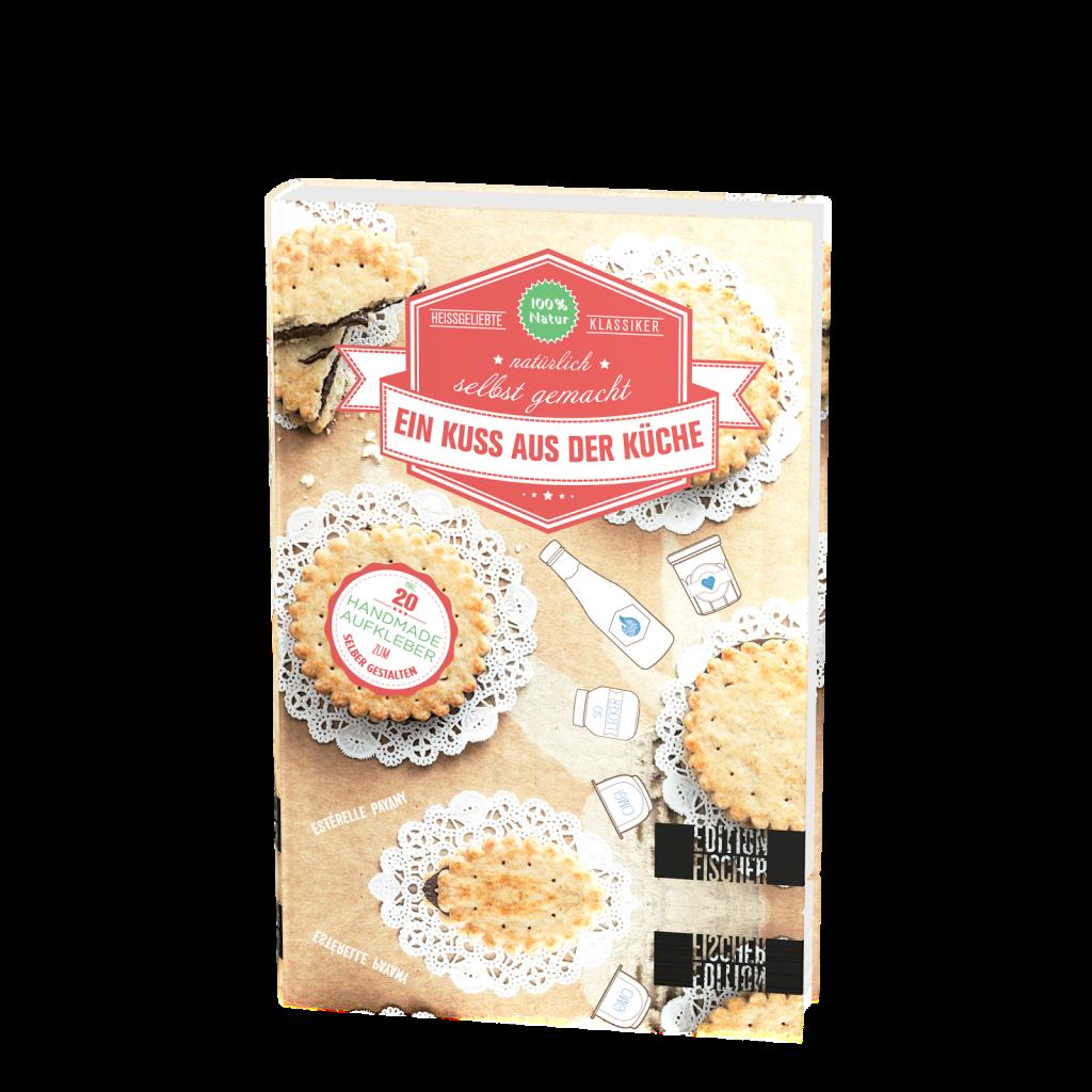 Buchcover: Ein Kuss aus der Küche - Kochbuch aus der Edition Fischer
