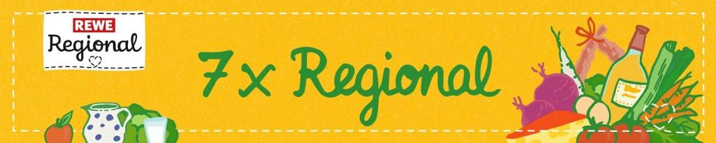 #7xregional mit REWE Regional - Gedanken zu regionalen Produkten und leckere regionale Rezepte