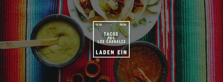 LADEN EIN Teaser für Tacos Los Carnales: Los Carnales LADEN EIN