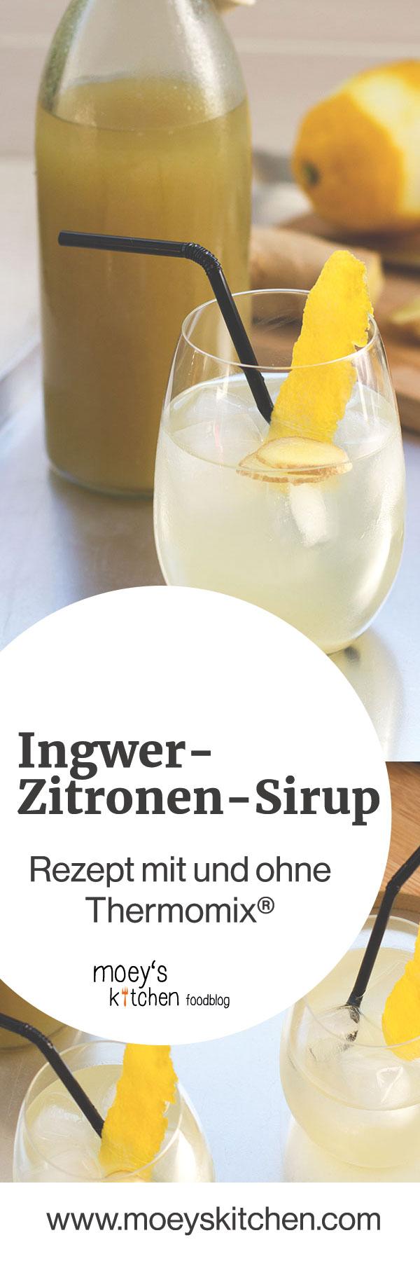 Rezept für Ingwer-Zitronen-Sirup | mit und ohne Thermomix® | moeyskitchen.com