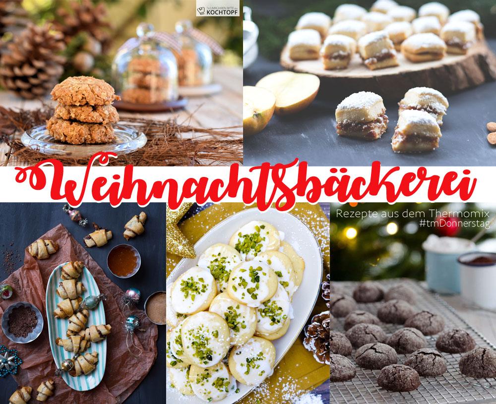 Weihnachtsbäckerei mit dem Thermomix - Thermomix Donnerstag