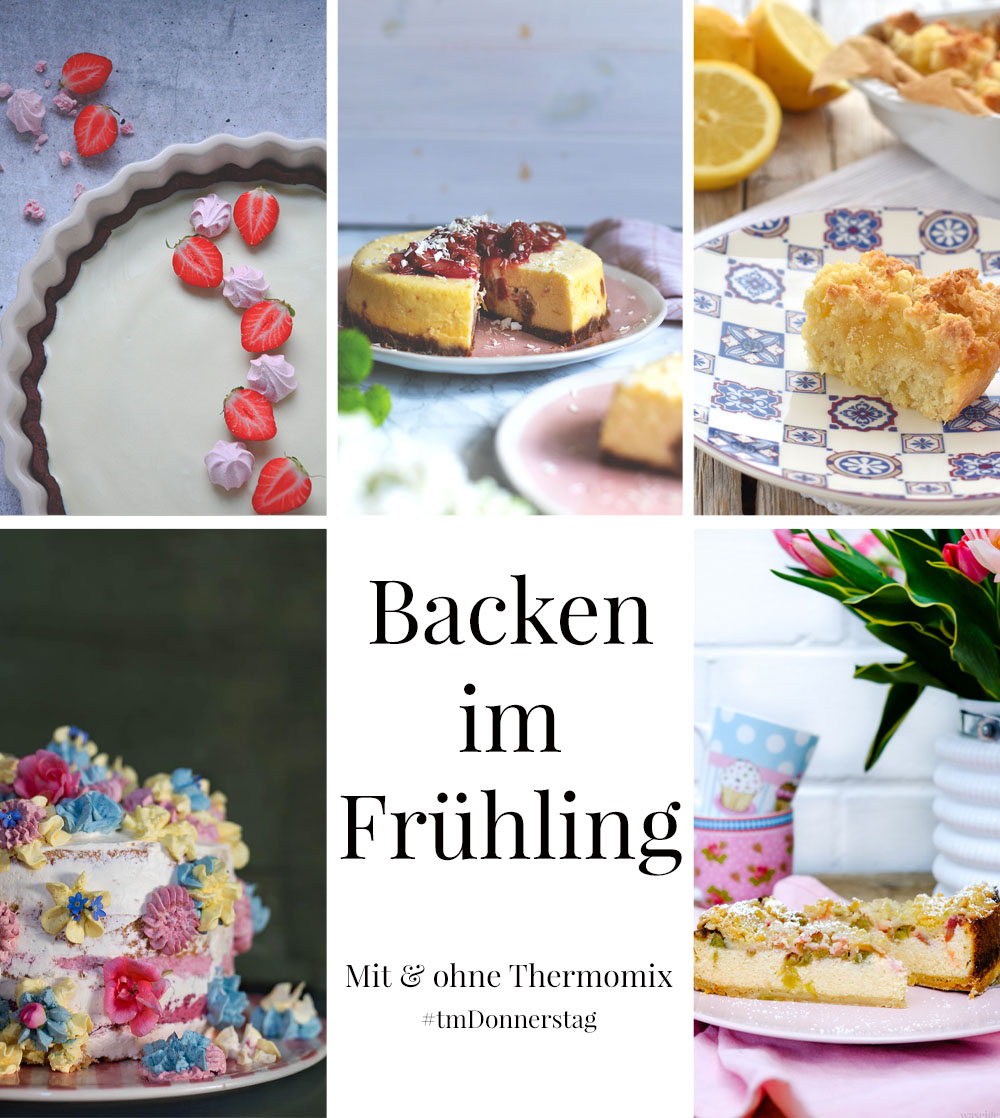 Thermomix-Donnerstag - Backen im Frühling - Collage