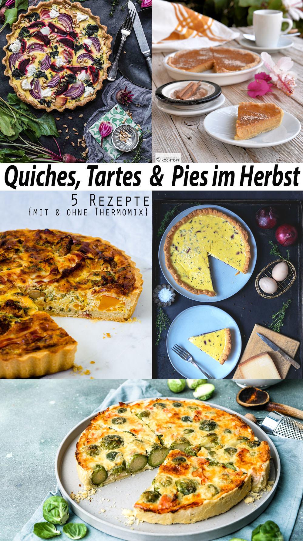 Quiche Tarte und Pie im Herbst _ 5 Rezepte mit und ohne Thermomix #tmdonnerstag 2