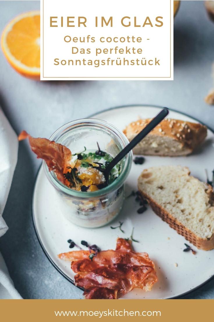 The Sunday Breakfast Club | Eier im Glas – Oeufs cocotte | moeyskitchen.com #ouefscocotte #ouefsencocotte #eierimglas #gebackeneeier #frühstücksei #sonntagsfrühstück #breakfast #frühstück