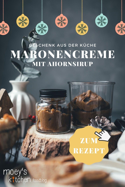 Rezept für Maronencreme mit Ahornsirup | leckere Geschenke aus der Küche selber machen | weihnachtliche Rezeptidee mit und ohne Thermomix | moeyskitchen.com #maronencreme #brotaufstrich #maronen #ahornsirup #geschenkeausderküche #kulinarischegeschenke #rezepte #foodblogger #weihnachten #herbst #winter #thermomix #weihnachtsgeschenk #creme #xmas