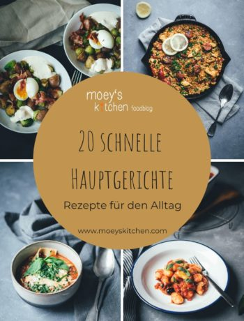 20 schnelle Hauptgerichte – Rezepte für den Alltag | moeyskitchen.com #hauptgerichte #schnellerezepte #alltagsrezepte #rezepte #foodblogger #kochen