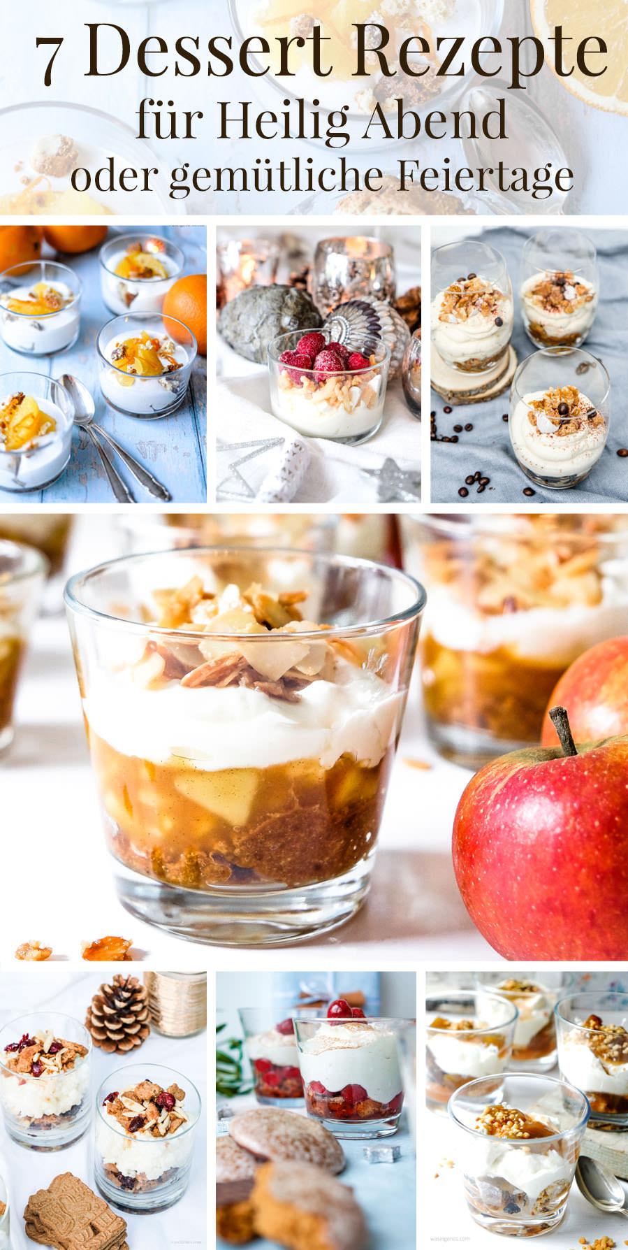 7 Dessert Rezepte für Heiligabend und Weihnachten von was eigenes