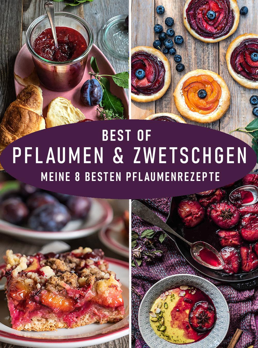 Best of Pflaumen & Zwetschgen – 8 grandiose und einfache Rezepte aus der S-Küche